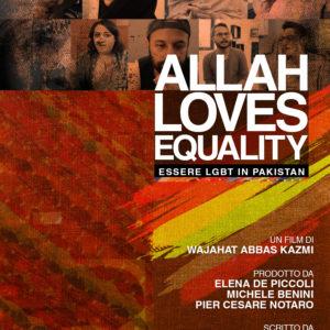 Giovedi 4 Luglio ore 21:00 – Largo Venue – Allah Loves Equality