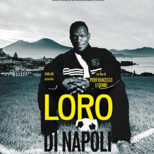 Loro di Napoli (75')